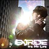EXTRIDE / It's My Life
