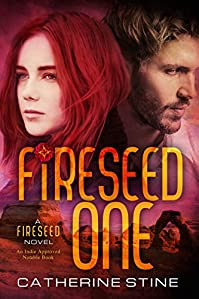 Fireseed One by Catherine Stine ebook deal