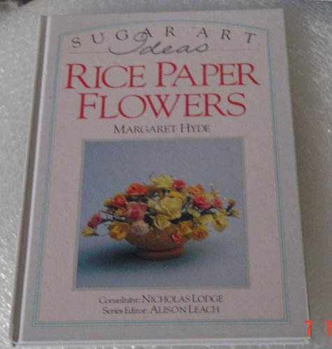 Rice Paper Flowers by Margaret Hyde