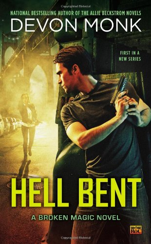 Image of Hell Bent: A Broken Magic Novel