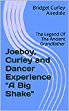 img - for Joeboy, Curley and Dancer Experience