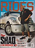 RIDES MAGAZINE JULY/AUGUST 2006 *SHAQ/RICK ROSS/SCOTT STORCH