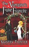 The Vampire's Fake Fiancee (Nocturne Falls) (Volume 5)