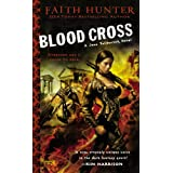 Blood Cross: A Jane Yellowrock Novel ~ Faith Hunter