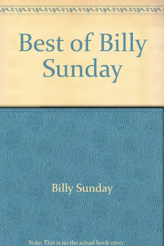 an introduction to the life of billy sunday Read chapter ii of billy sunday my brother handed him a letter of introduction to the superintendent of the orphans' home there is no call for tears or heroics over the early experiences of sunday his life was normal.