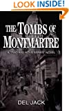 The Tombs of Montmartre (Two Bad Boys) (Volume 2)