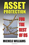 img - for Asset Protection for the Rest of Us: A layman's guidebook to asset protection book / textbook / text book