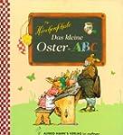 Das kleine Oster-ABC: Die H�schenschule