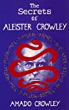 The Secrets of Aleister Crowley