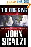 The Human Division #7: The Dog King
