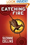 Catching Fire (The Second Book of the...