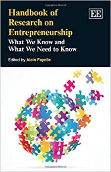 Handbook Of Research On Entrepreneurship: What We Know And What We Need To Know (Elgar Original Reference)