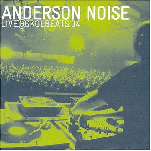 anderson-noise-live-skol-beat-by-anderson-noise-2001-04-13