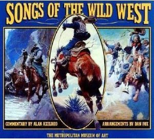 Songs of the Wild West, Metropolitan Museum of Art