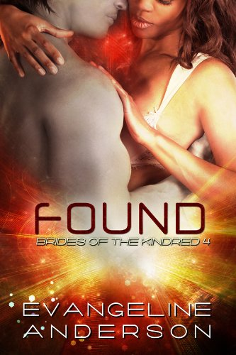 Found (Brides of the Kindred)