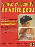 Beaute Et Sante Best Deals - Sante et beaute de votre peau