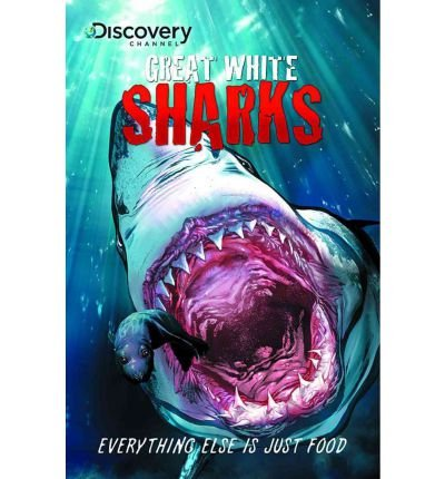 discovery-channels-great-white-sharks-by-author-joe-brusha-by-author-ralph-tedesco-by-author-shaene-
