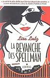 Revanche Des Spellman (La) (Romans, Nouvelles, Recits (Domaine Etranger)) (French Edition) (2226208569) by Lutz, Lisa