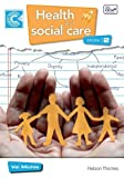 Valerie Michie Health and Social Care Diploma Level 2 Course Companion