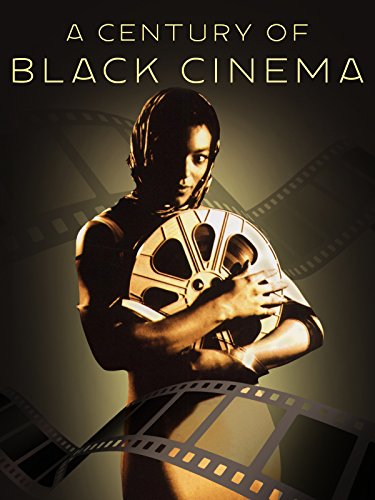 A Century Of Black Cinema on Amazon Prime Video UK