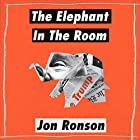 The Elephant in the Room: A Journey into the Trump Campaign and the