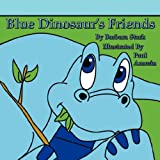 img - for Blue Dinosaur's Friends book / textbook / text book
