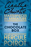 The Chocolate Box: An Agatha Christie Short Story