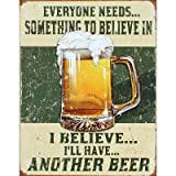 I Believe Ill Have Another Beer Distressed Retro Vintage Tin Sign