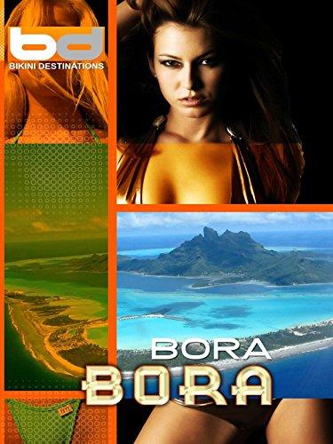 Bikini Destinations - Bora Bora