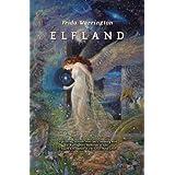 Elfland (Aetherial Tales) ~ Freda Warrington