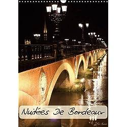 Nuitees de Bordeaux: Courte Visite Nocturne de Bordeaux (Calvendo Places)