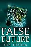 False Future (A False Memory Novel)