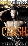 Crash Into Him (Crash Into Him, Book...