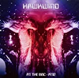 Hawkwind: At The BBC - 1972 Hawkwind