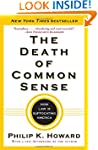 The Death of Common Sense: How Law Is...