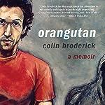 Orangutan | Colin Broderick