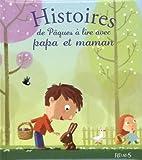 vignette de 'Histoires de Pâques à lire avec papa et maman (Charlotte Grossetête)'