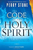 The Code of the Holy Spirit: Uncovering the Hebraic Roots and Historic Presence of the Holy Spirit