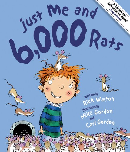 Just Me & 6,000 Rats: A Tale of Conjunctions (Language Adventures Book) PDF
