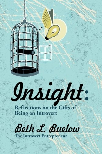 Insight: Reflections on the Gifts of Being an Introvert
