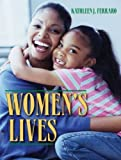 img - for Women's Lives 1st edition by Ferraro, Kathleen J (2007) Paperback book / textbook / text book