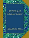 Transactions of the Third International Congress for the History of Religions, Volume 1
