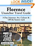 Florence, Italy Travel Guide - Art, C...