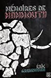 Mémoires de Mammouth