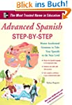 Advanced Spanish Step-by-Step: Master...