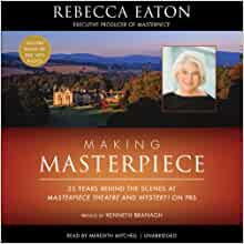 Masterpiece Theatre and Mystery! on PBS: Rebecca Eaton: 9781482930207