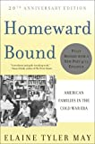 Homeward Bound- American Families in the Cold War Era (2nd, 08) by May, Elaine Tyler [Paperback (2008)]
