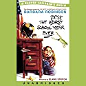 The Best School Year Ever Audiobook by Barbara Robinson Narrated by Elaine Stritch