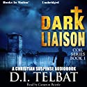 Dark Liaison: Coil Series, Book 1 Audiobook by D. I. Telbat Narrated by Cameron Beierle