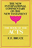The Book of the Acts (New International Commentary on the New Testament)